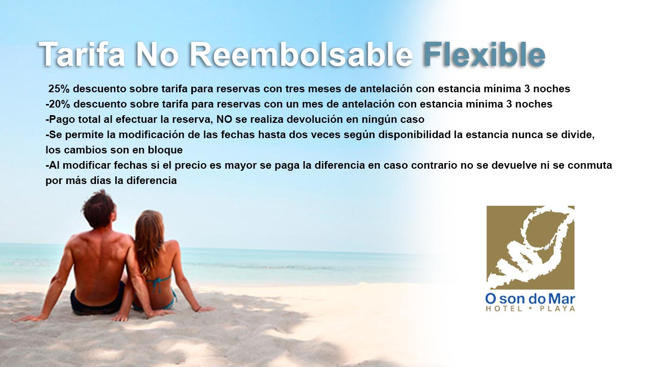 tarifa no reembolsable flexible-hotel-o-sondomar